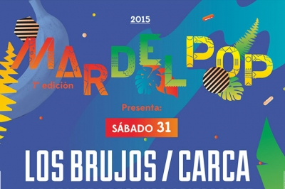 MAR DEL POP 2015 - 7ma. Edición: LINE UP - 22, 23 y 31 de Enero!